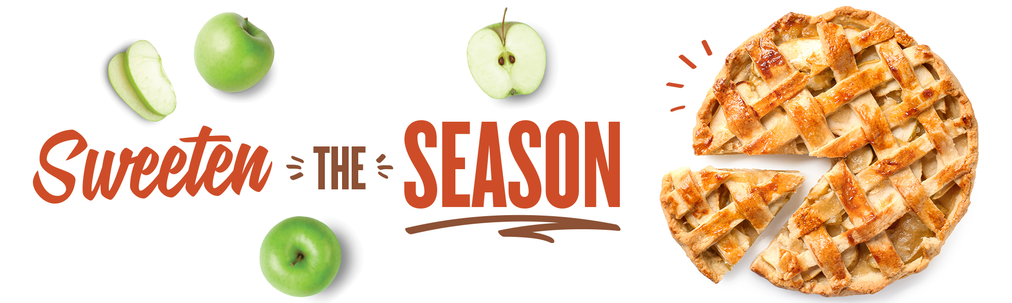 Picture of a delicious apple pie with the words 'sweeten the season'